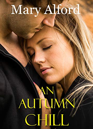 An Autumn Chill book cover by Mary Alford, Christian Suspense Author