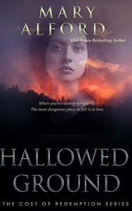 Hallowed Ground book cover by USA Today Bestselling Author Mary Alford