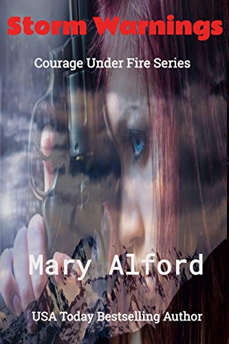 Storm Warnings (Prequel to Courage Under Fire Series)